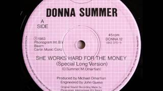 Donna Summer - She Works Hard For The Money (12''Special Long Version)