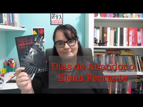 DIAS DE ABANDONO | ELENA FERRANTE | Ep. #46