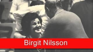 Birgit Nilsson: Wagner -  Götterdämmerung, 'Brunhilde's Immolation'