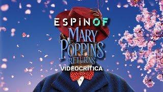 Crítica 'EL REGRESO DE MARY POPPINS' | Opinión