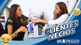 Clientes necios | Sarco Entertainment