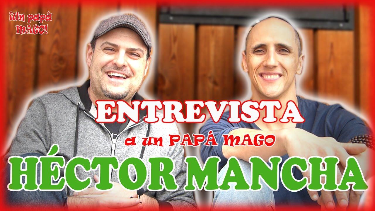 HÉCTOR MANCHA | ENTREVISTA A UN PAPÁ MAGO | FISM GRAND PRIX | isFamilyFriendly