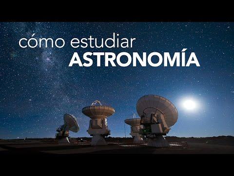 Cómo estudiar Astronomía