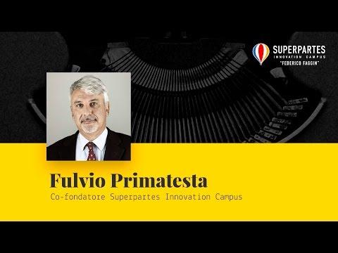 Intervento di Fulvio Primatesta, Co-fondatore di Superpartes Innovation Campus