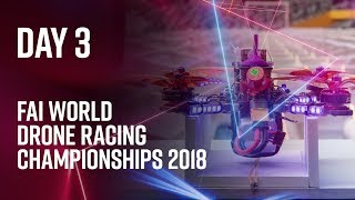 FAI World Drone Racing Championships: Day 3 Highlights