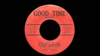 Spider Turner - I've Got To Get Myself Together (Before I Lose My Mind)