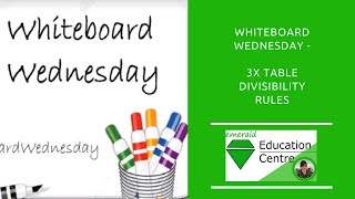Whiteboard Wednesday - Divisibility Rules: 3 x table