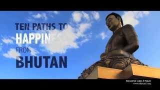 BHUTAN - 10 Paths to Happiness - avinashb