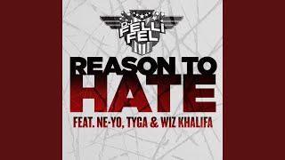 Reason To Hate (Instrumental) (feat. Ne-Yo, Tyga & Wiz Khalifa)