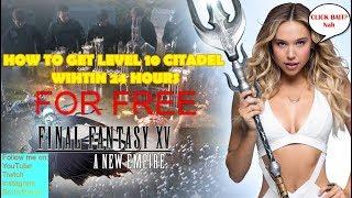 final fantasy xv a new empire citadel level 10 - 免费在线