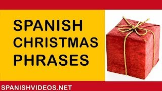 Spanish Christmas Phrases And Things