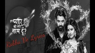 Kyun Dard Hai Itna (Rabba Ve) New Version Lyrics - YouTube