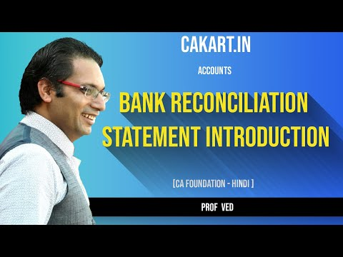 Bank Reconciliation Statement (BRS) For CA Foundation, CPT Accounts by prof.Ved(Hindi)