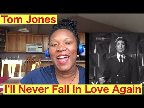 FIRST TIME HEARING  TOM JONES – I'll Never Fall In Love Again (1967) REACTION