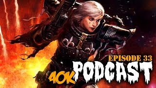 Warhammer 40k Podcast - Top 3 New 40k Formations