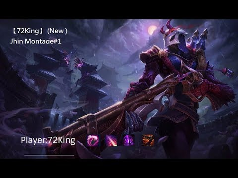 【72King】 (New )Jhin Montage#1