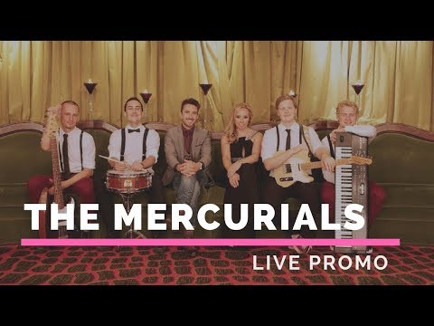 The Mercurials Video
