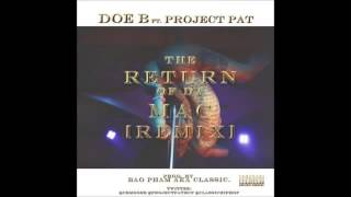 Doe B ft Project Pat  Return Of Da Mac (Remix)