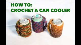 How to Crochet A Can Cozy with Handle,  Crochet Tutorial