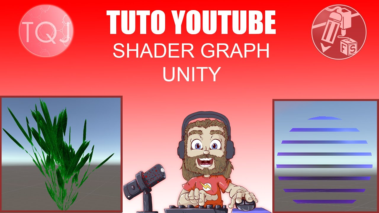 Tuto Unity FR  Shader Graph (Grass et Hologramme)