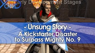 Unsung Story, a Kickstarter Disaster to Surpass Mighty No. 9