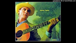 Raised Up Family - James Taylor