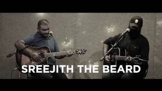 Sreejith The Beard - The Beast (Angus and Julia Stone Cover)