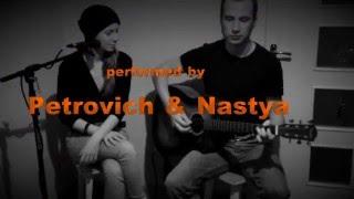 Nastya & Petrovich - Forever (Dropkick Murphys cover) #petnastya