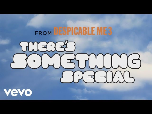 There's Something Special (Despicable Me 3) - PHARELL WILLIAMS