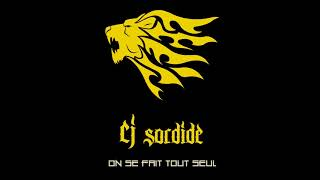 CJ SORDIDE - ON SE FAIT TOUT SEUL