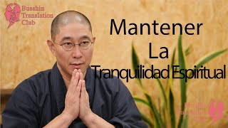 Trucos para Mantener la Tranquilidad Espiritual