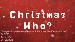 Spongebob Squarepants: Christmas Who? - Very First Christmas to Me