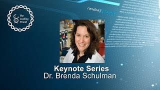 CSHL Keynote; Dr Brenda Schulman, St. Jude Children's Research Hospital