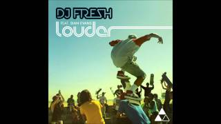 DJ Fresh ft Sian Evans - 'Louder' (Drumsound & Bassline Smith Remix)