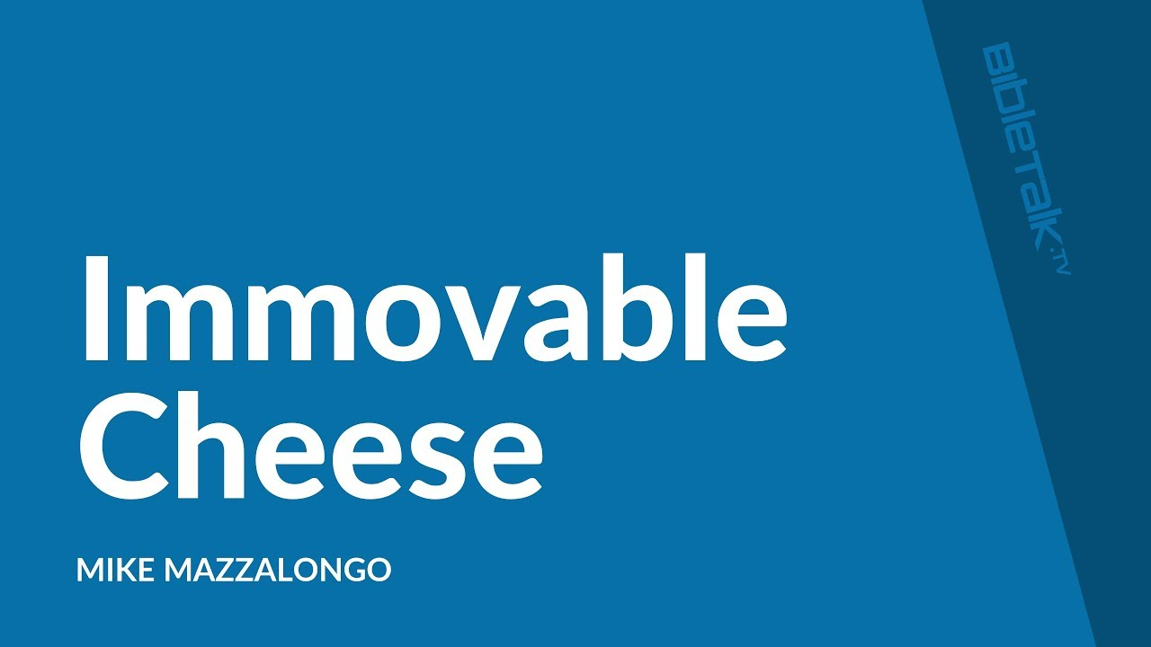 Immovable Cheese