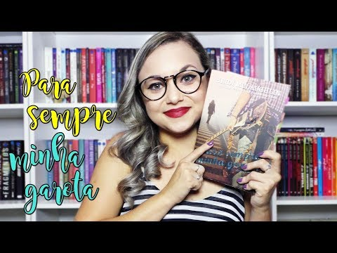 RESENHA PARA SEMPRE MINHA GAROTA | ED. CHARME