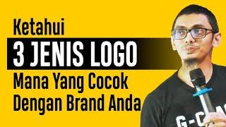 📛 Strategi Branding : Dodi Zulkifli 3  Jenis Logo, Mana Yang Pas Dengan  Brand Anda