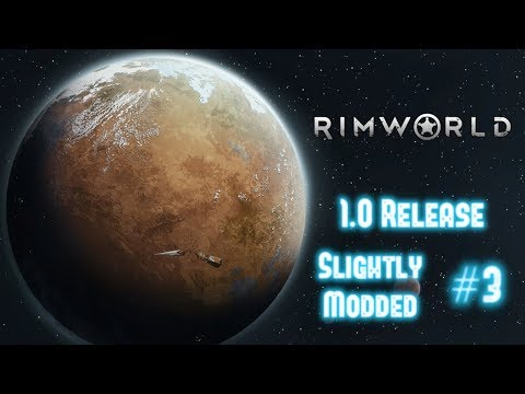 Heatwaves Again? Really? - Let's Play Rimworld 1.0 Released Slightly Modded Episode 3