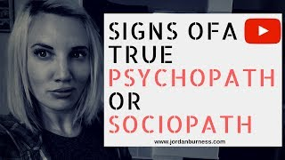7 Signs Your Dealing With A TRUE PsychopathSociopath