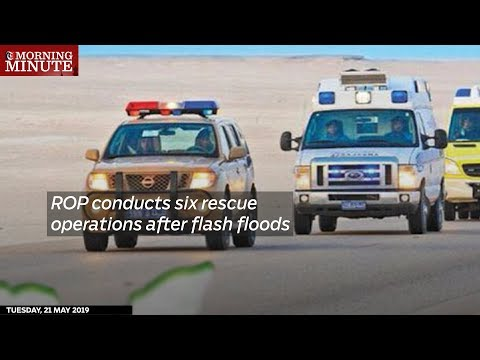 ROP conducts six rescue operations after flash floods