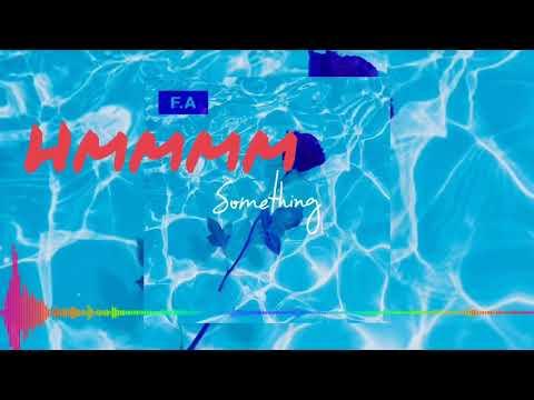 F.A- Something
