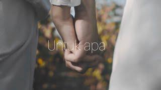 Rey Mbayang - UNTUK APA [ Official Music Video ]