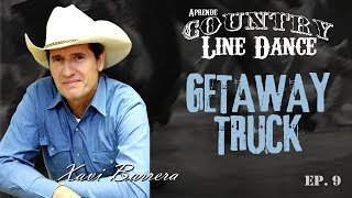 GETAWAY TRUCK - Country Line Dance Clase y Baile