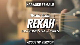 Rekah   Brisia Jodie   Intrumen+Lyrics (Vocal Female)