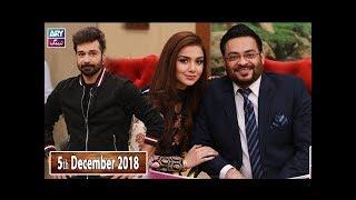 Salam Zindagi With Faysal Qureshi - Dr.Aamir Liaquat & Syeda Tuba  - 5th December 2018