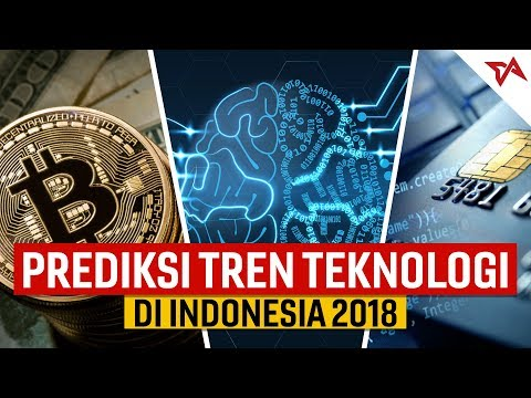Tren Teknologi 2018 Di Indonesia: AI, Financial Technology, Dan Cryptocurrency | #TIAFokus