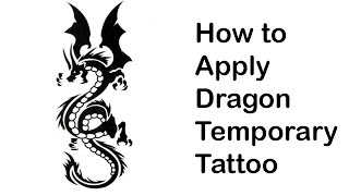 How To Stick On The  Dragon Temporary Tattoo  Body Art Reviews