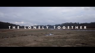 "The Lonely Together - ""Be Strong Frances"""