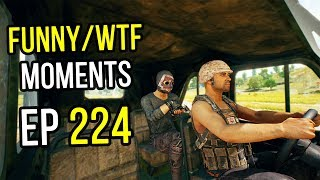 PUBG: Funny & WTF Moments Ep. 224