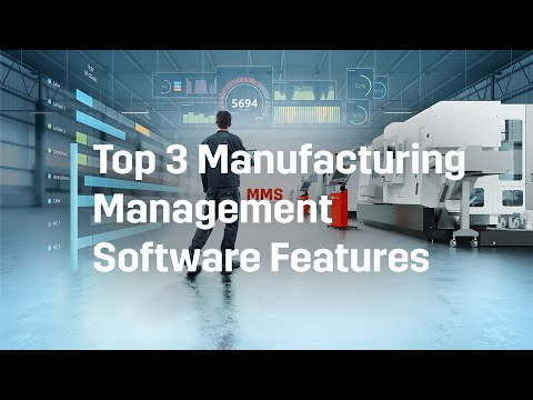 Top 3 Manufacturing Management Software features